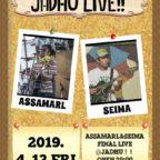4. 12 [金]  JADHU LIVE!!! @JADHU