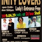 6.29 (土) INiTY LOVERS @横須賀 DJ BAR SHELL