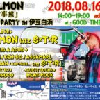 "8. 16(金) 『SELMON ""非常事態""Release Party』@Good times cafe 伊豆白浜"