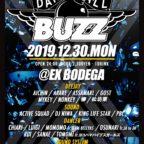 12. 30  (月)    BUZZ DANCEHALL  @EX Bodega 横浜